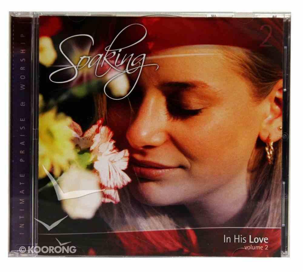 Soaking #02: In His Love CD