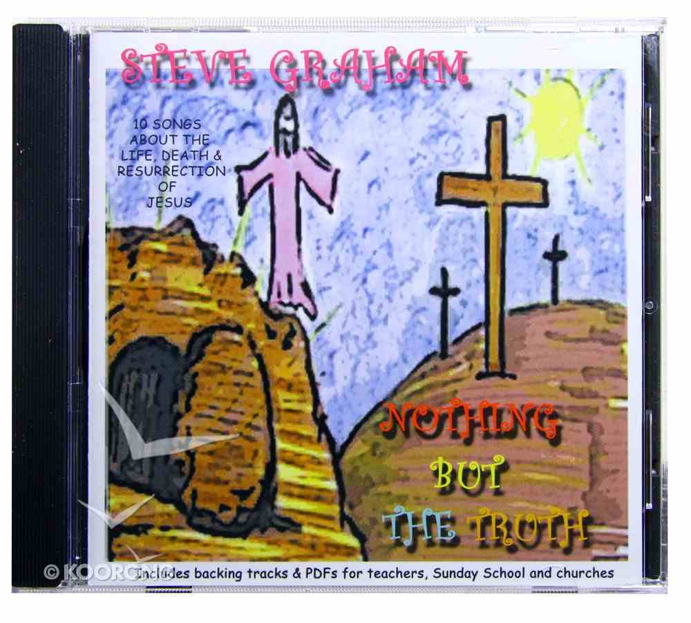 Nothing But the Truth CD