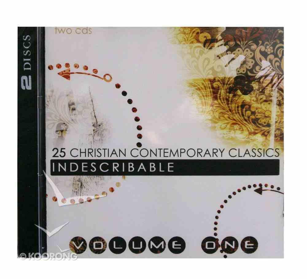 25 Christian Classics Volume 1: Indescribable (2 Cd Set) CD