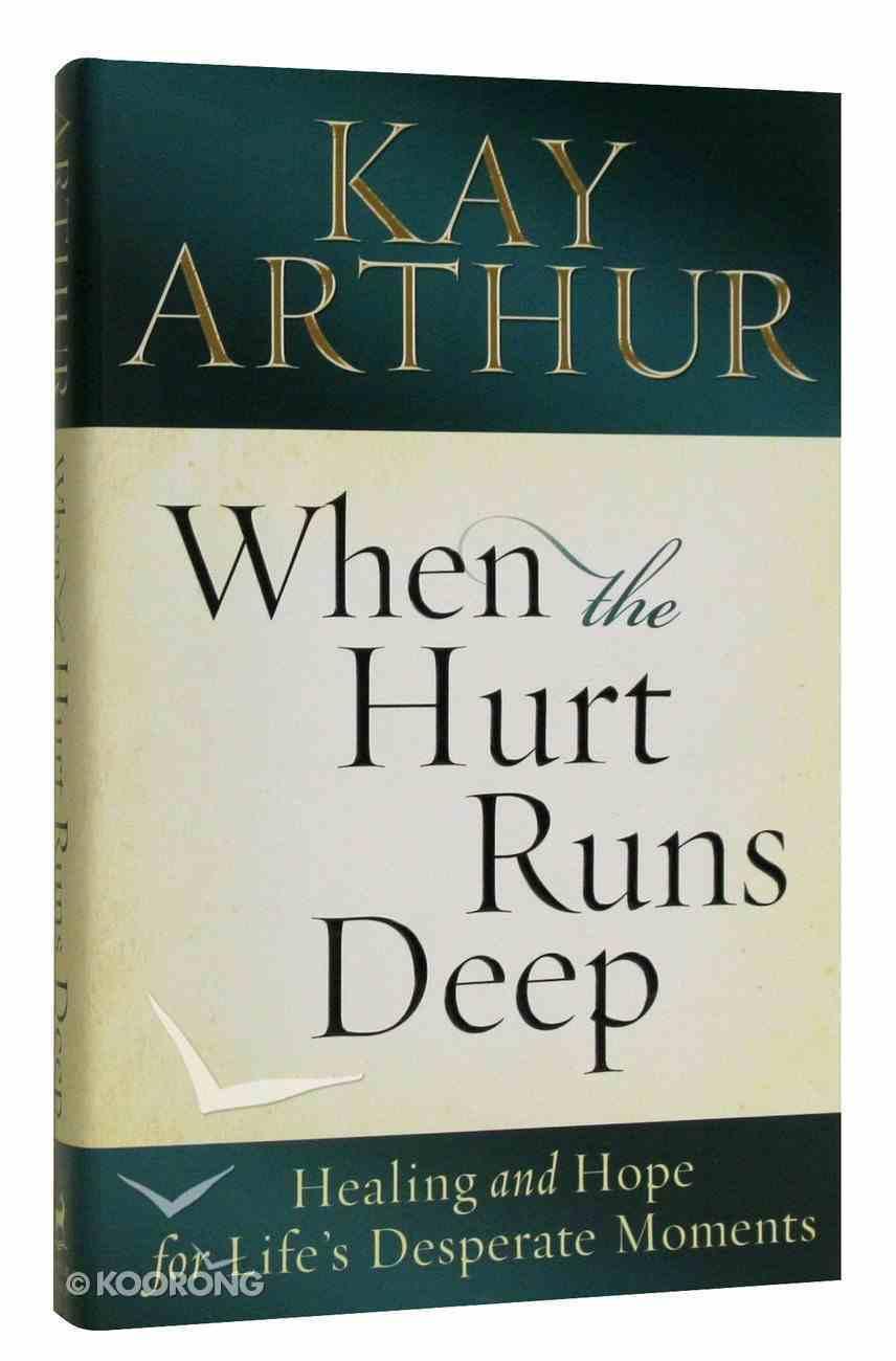 When the Hurt Runs Deep Hardback