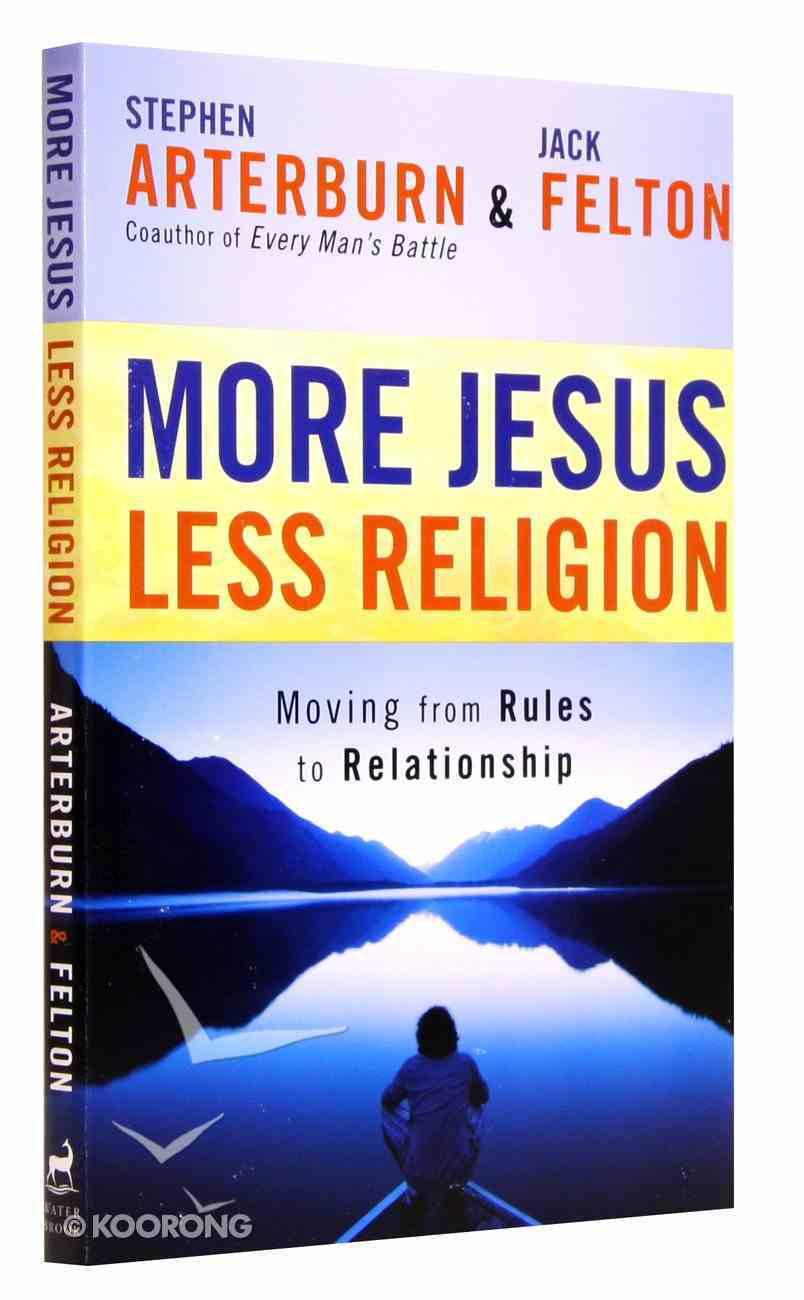More Jesus Less Religion Paperback