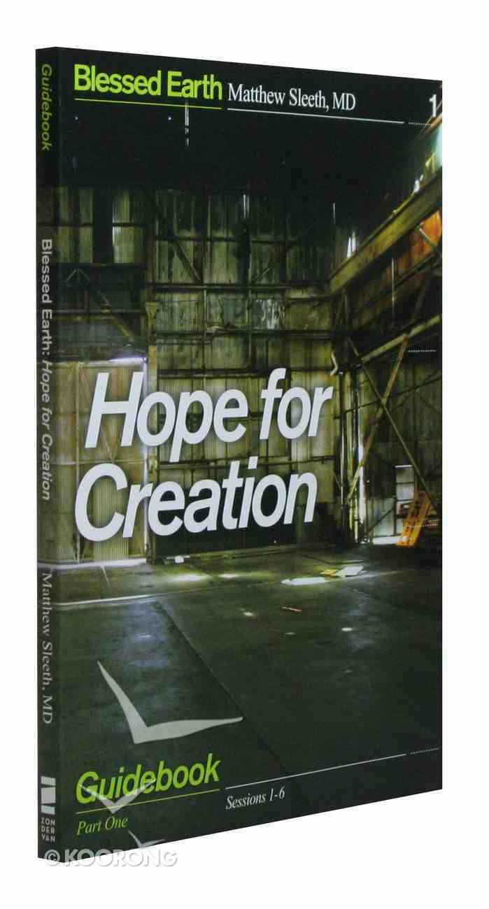 Hope For Creation Participant's Guide (Blessed Earth Series) Paperback