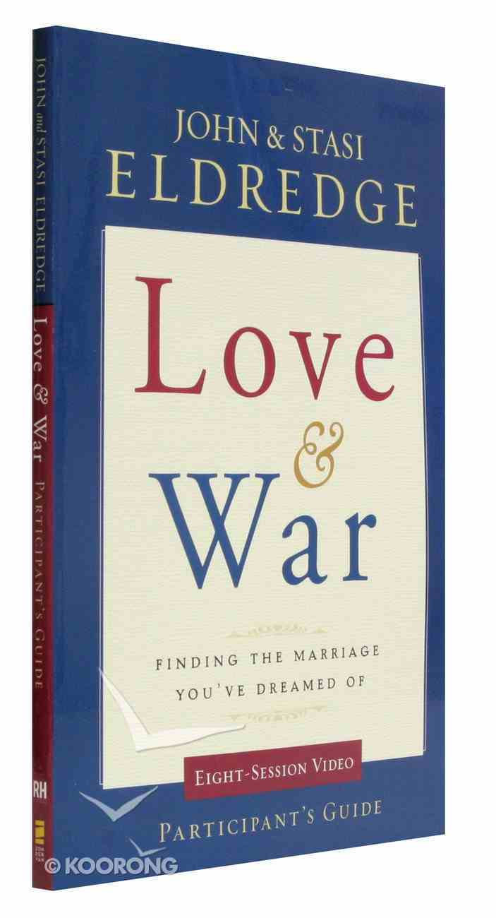 Love and War (Participant's Guide) Paperback