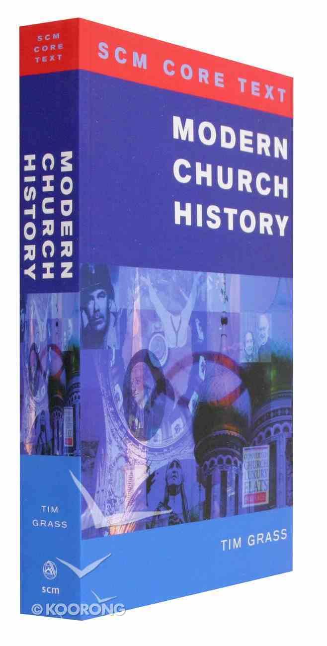 Modern Church History (Scm Core Texts Series) Paperback