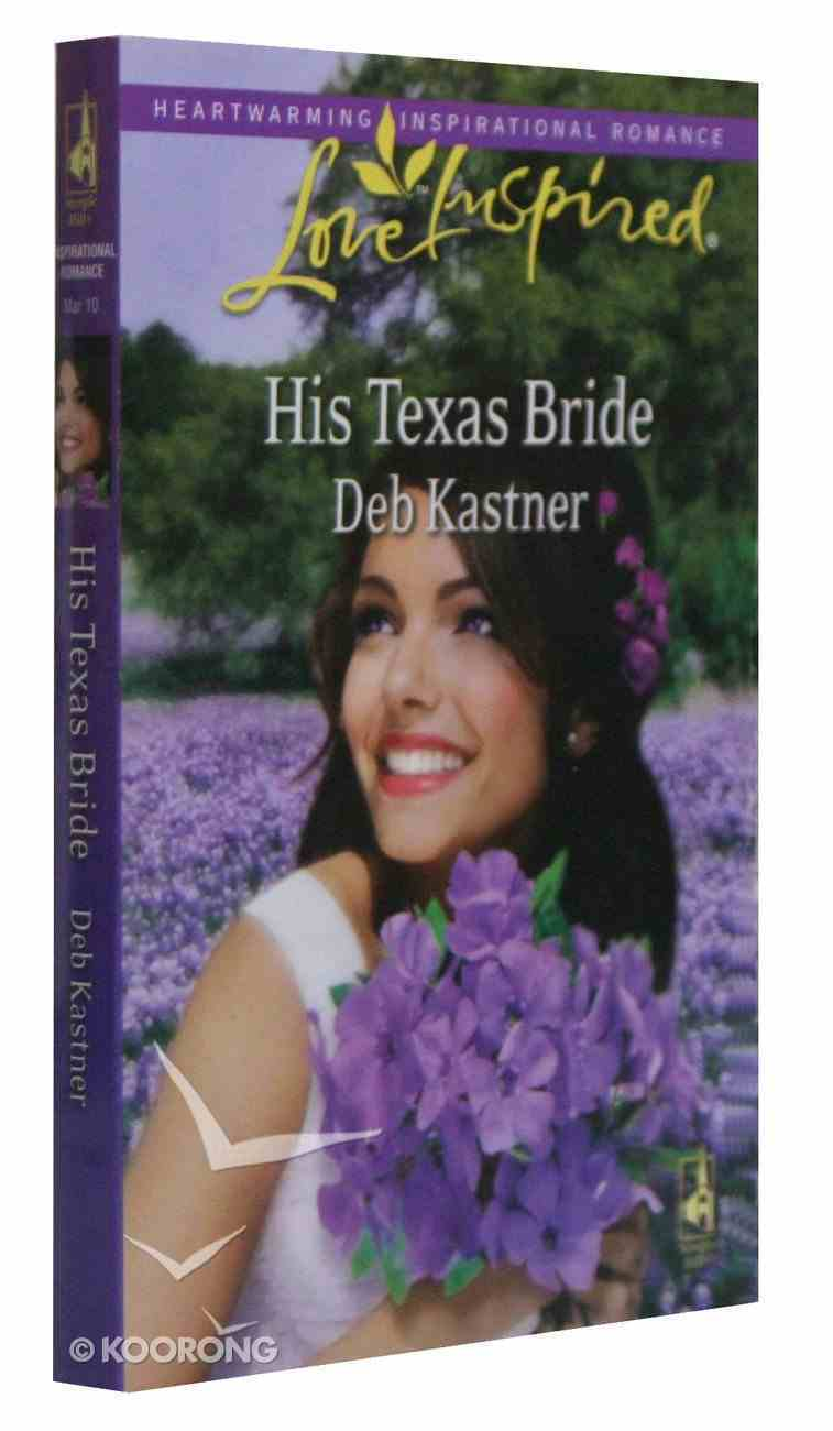 His Texas Bride (Love Inspired Series) Mass Market