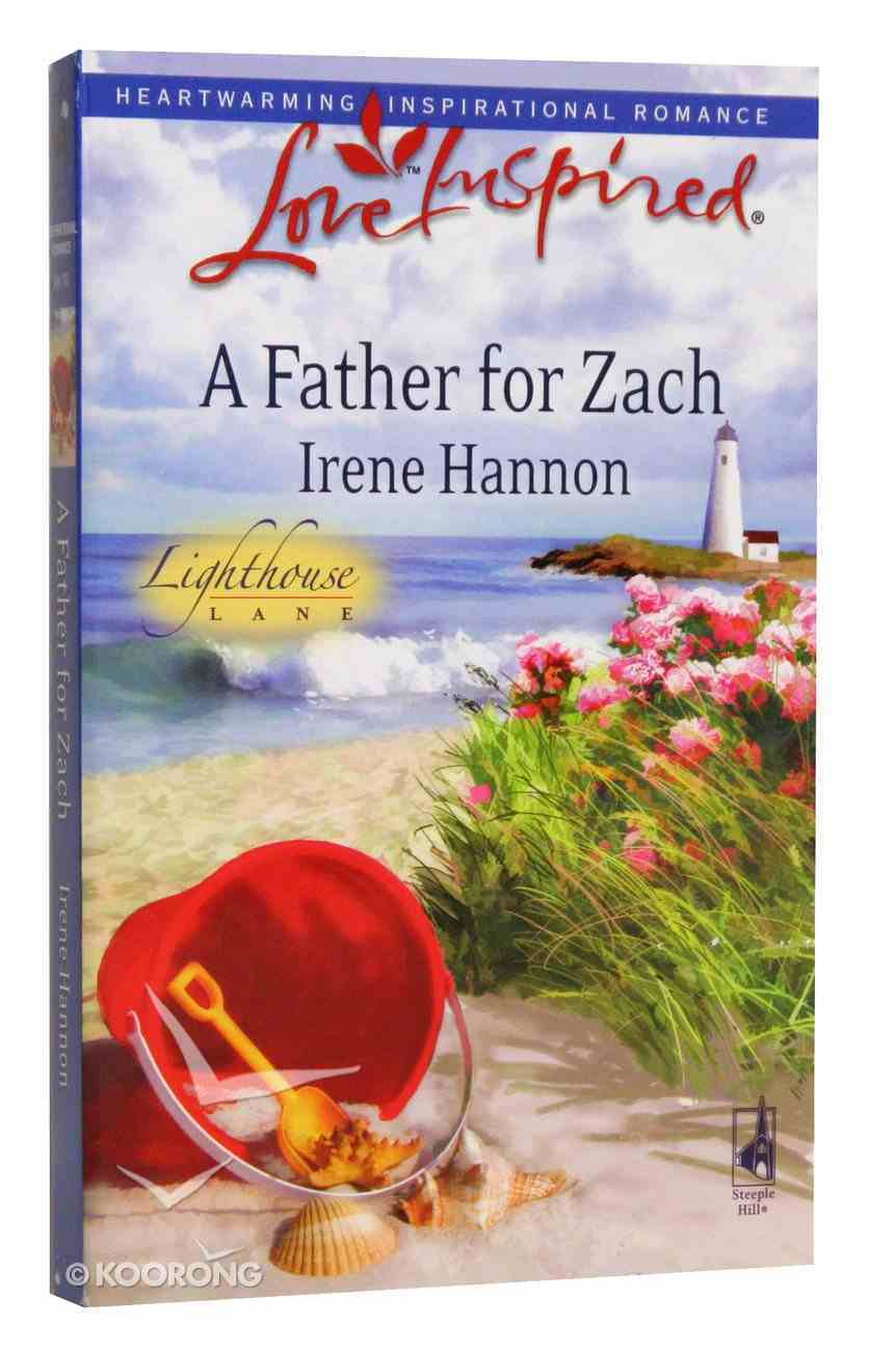 A Father For Zach (Lighthouse Lane) (Love Inspired Series) Mass Market