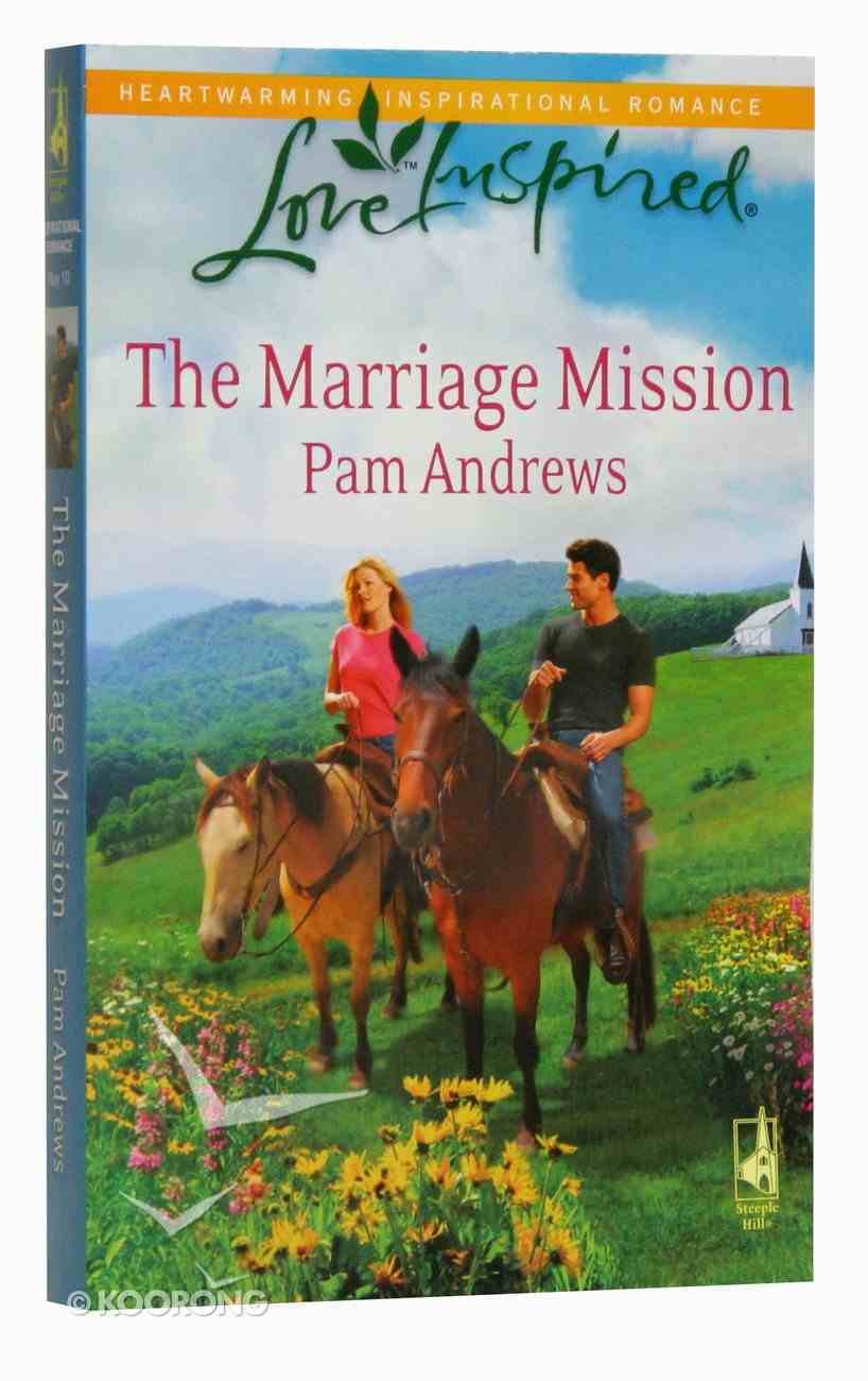 The Marriage Mission (Love Inspired Series) Mass Market