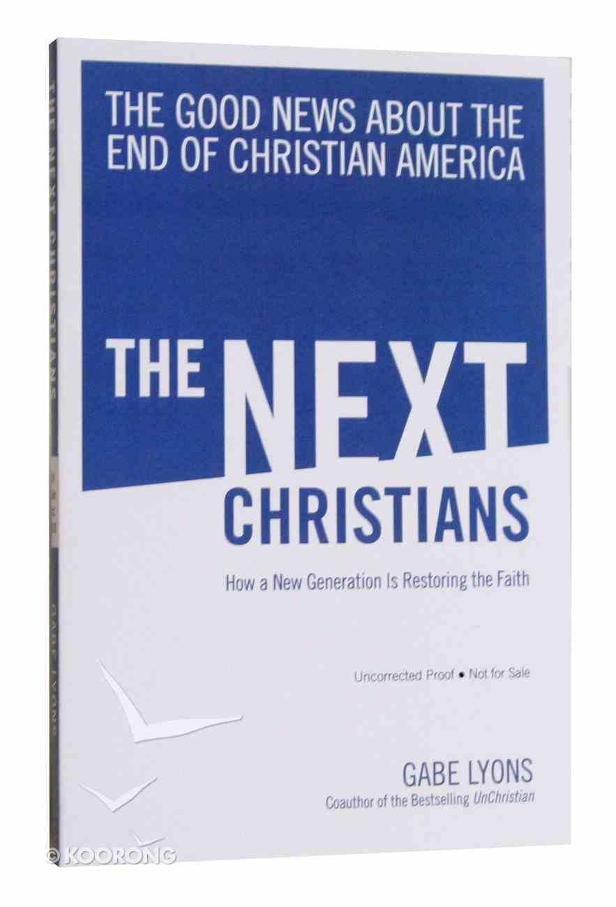 The Next Christians Hardback