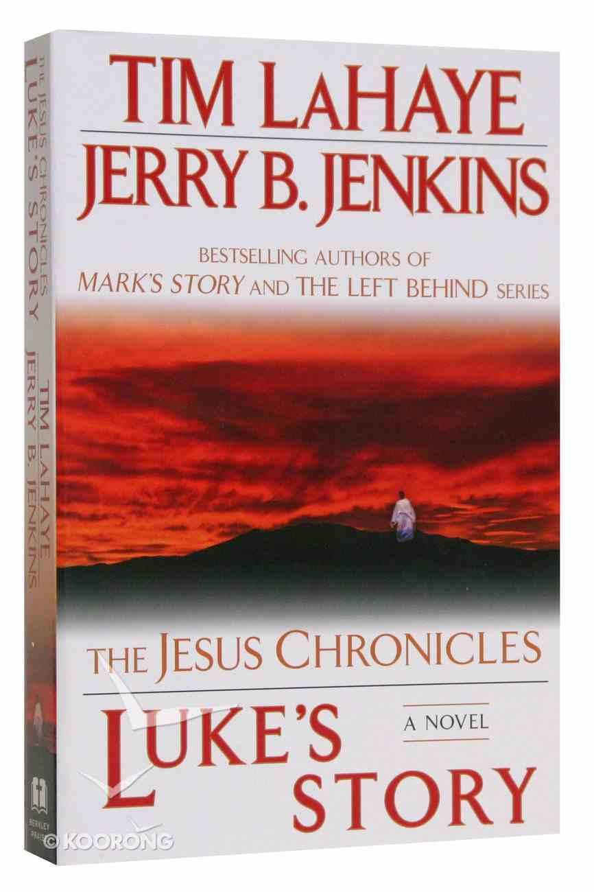 Luke's Story (#03 in The Jesus Chronicles Series) Paperback