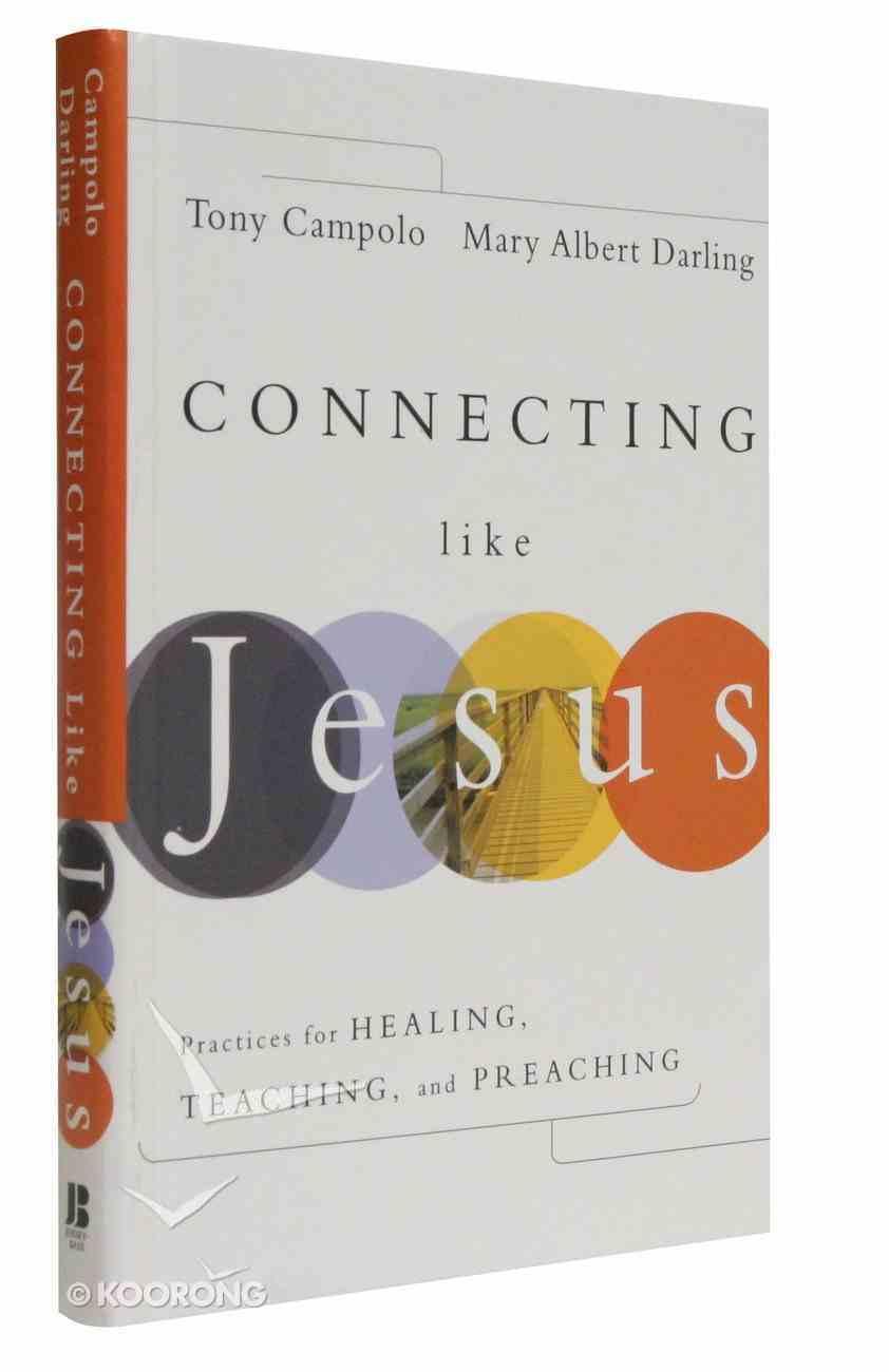 Connecting Like Jesus Hardback