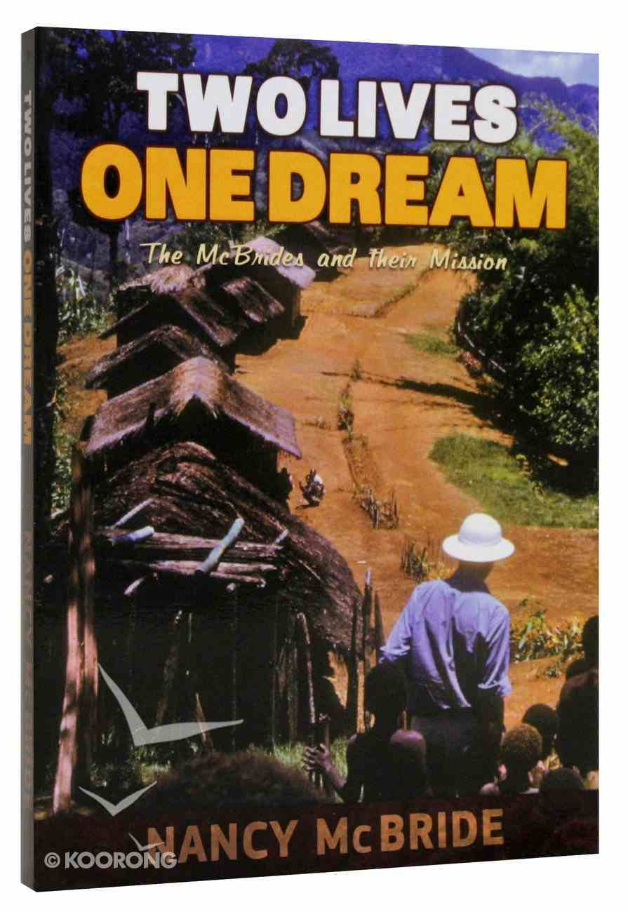 Two Lives One Dream Paperback