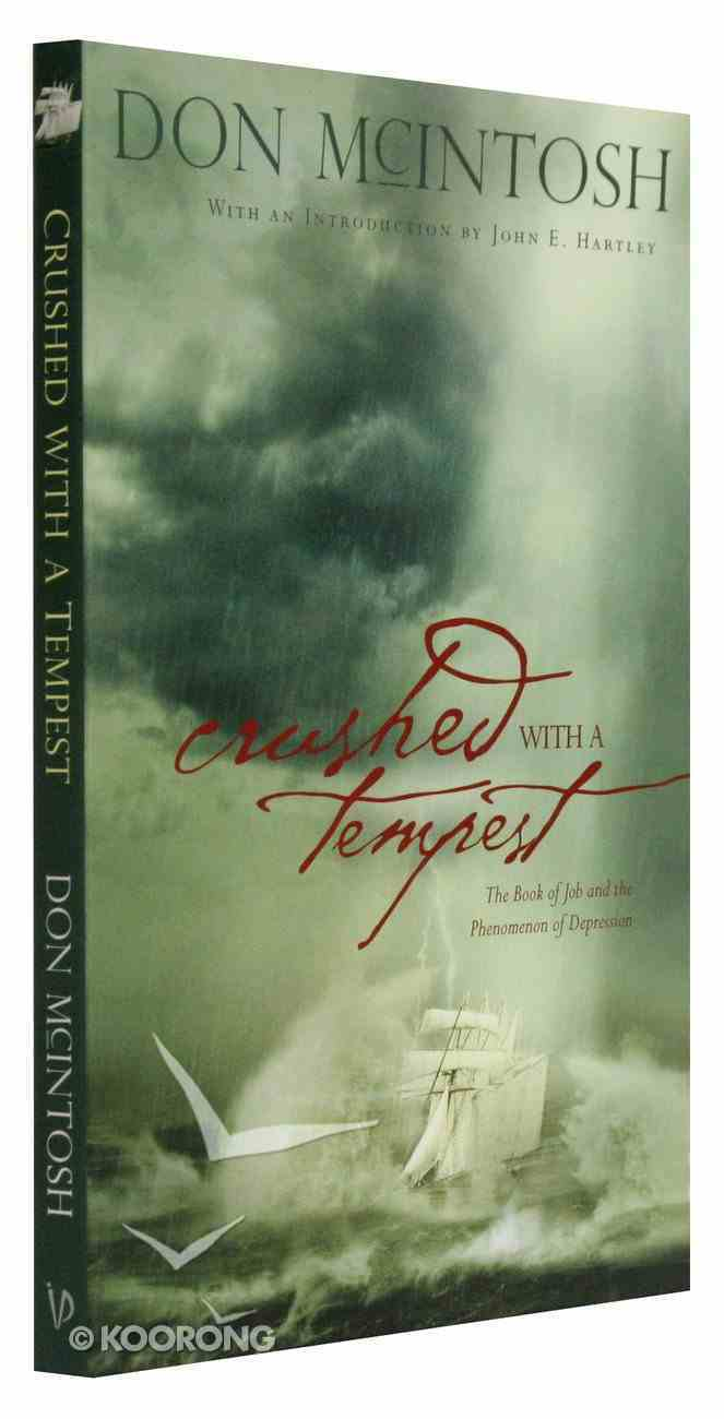 Crushed With a Tempest Paperback
