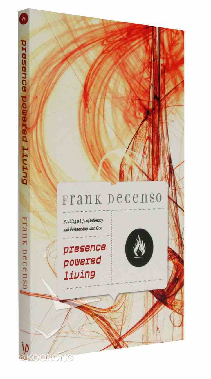 Presence Powered Living Paperback