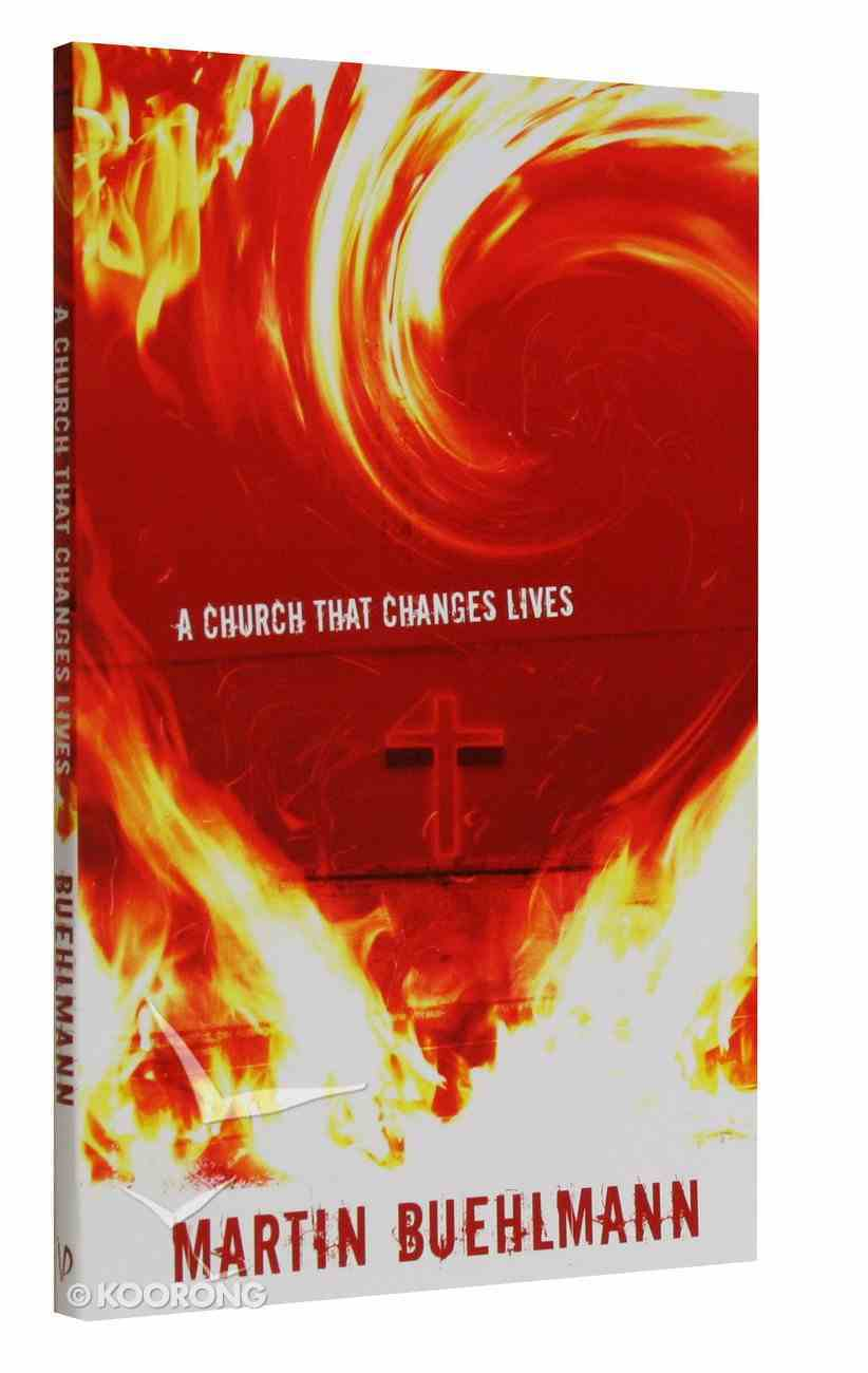 A Church That Changes Lives Paperback
