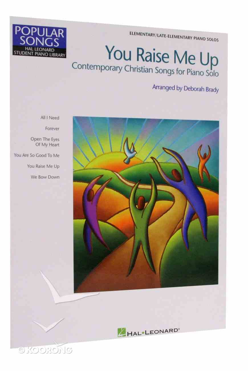 You Raise Me Up: Contemporary Christian Songs For Piano Solo Paperback