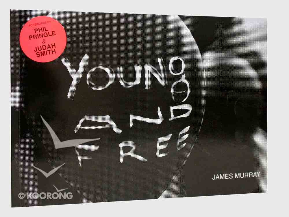 Young and Free Paperback