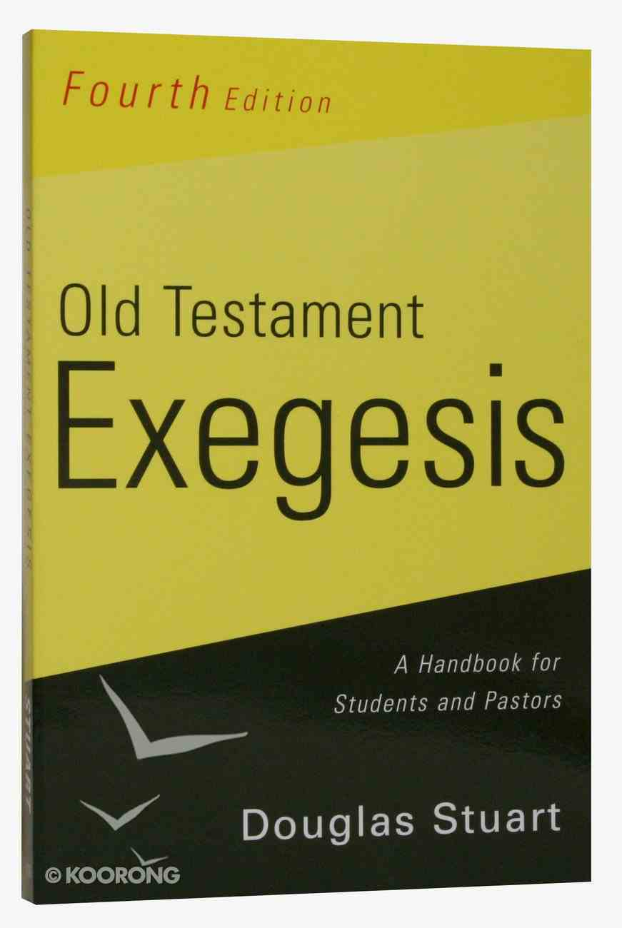 Old Testament Exegesis (4th Edition) Paperback