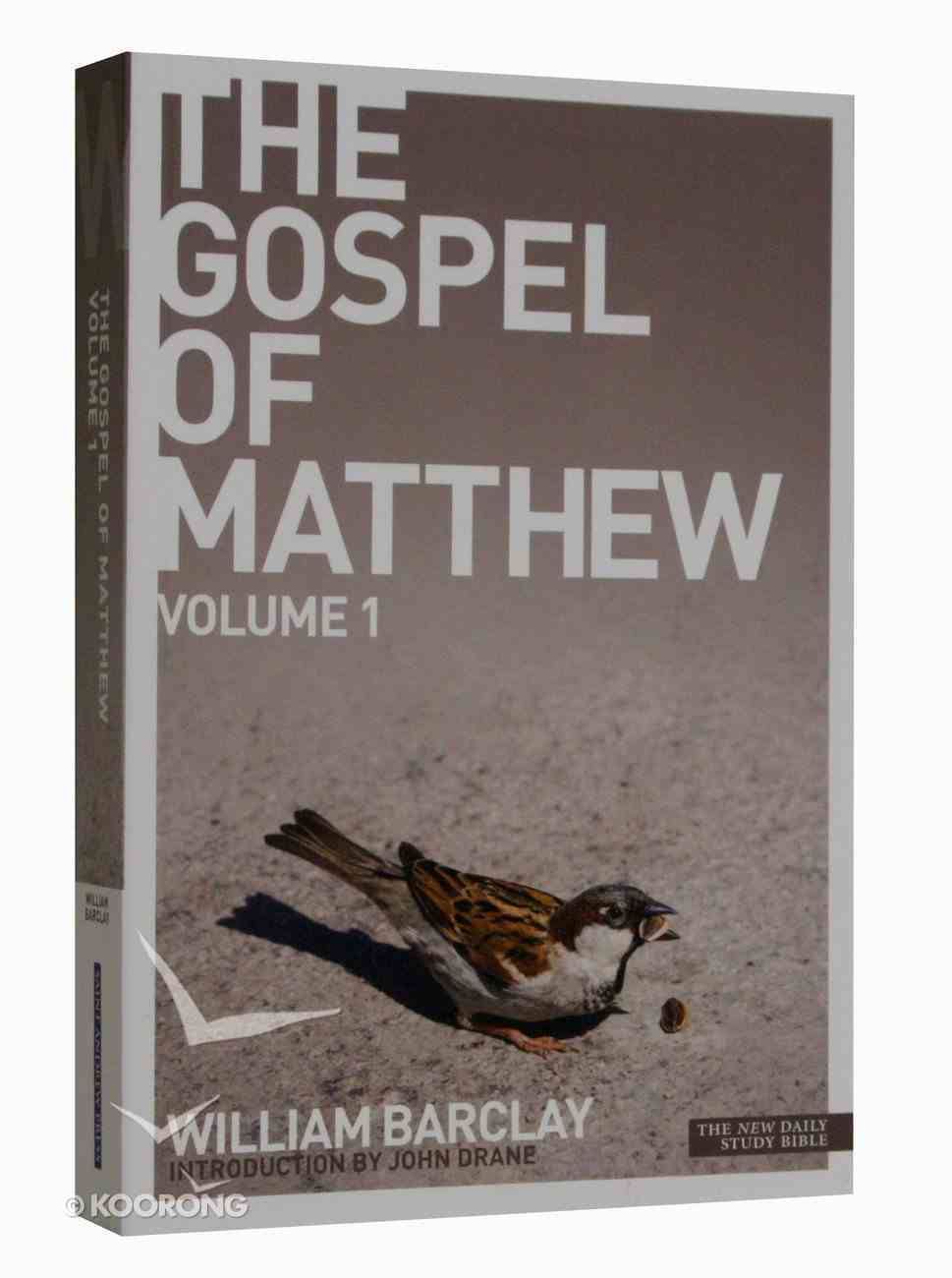 The Gospel of Matthew (Volume 1) (New Daily Study Bible Series) Paperback