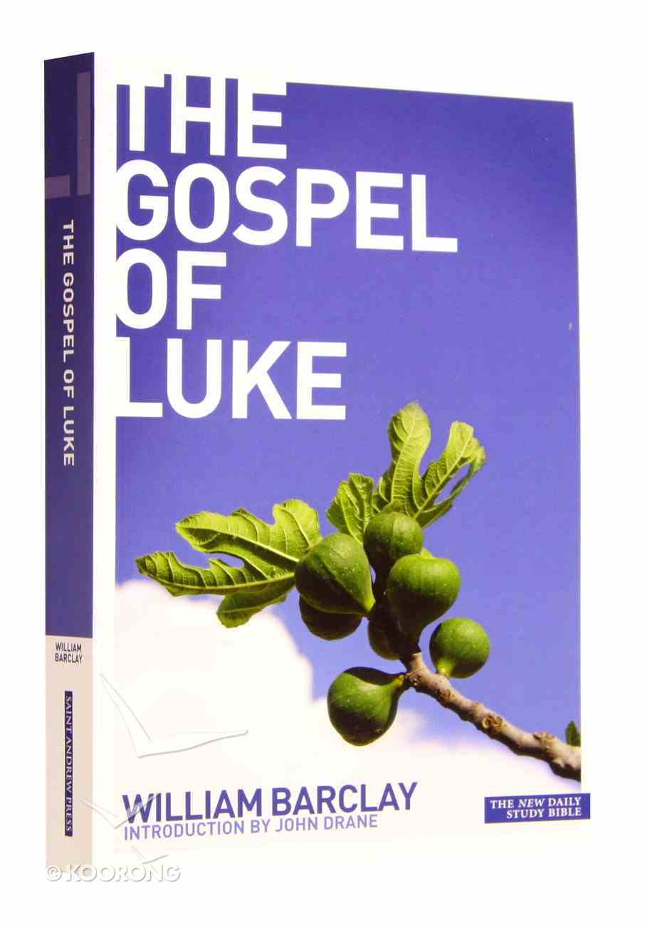 The Gospel of Luke (New Daily Study Bible Series) Paperback