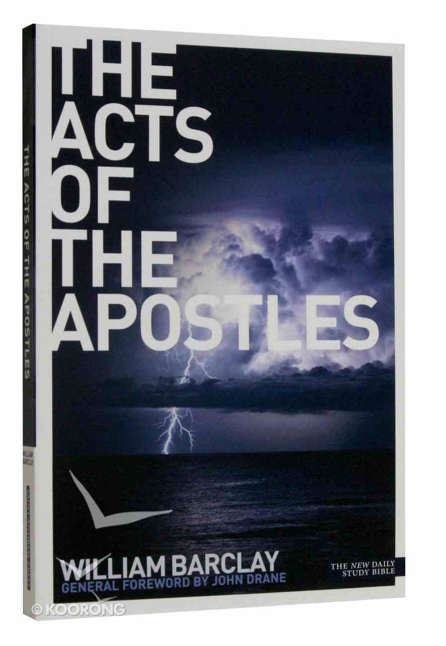 The Acts of the Apostles (New Daily Study Bible Series) Paperback