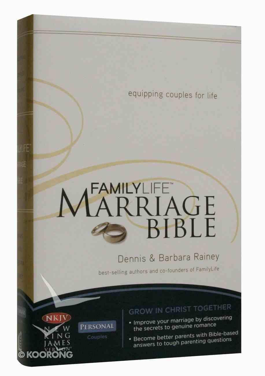NKJV Familylife Marriage Bible (Black Letter Edition) Hardback