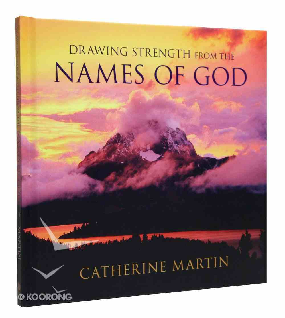 Drawing Strength From the Names of God Hardback