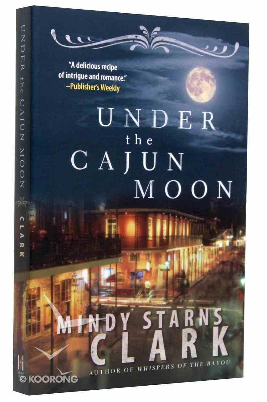 Under the Cajun Moon Paperback