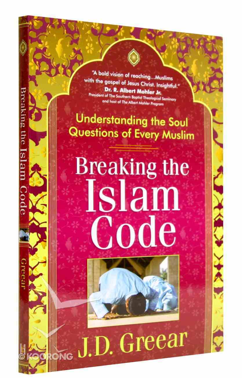 Breaking the Islam Code Paperback