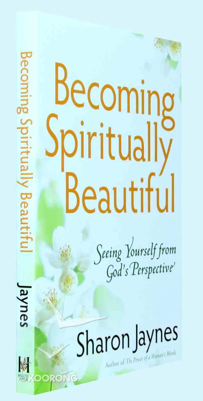 Becoming Spiritually Beautiful Paperback
