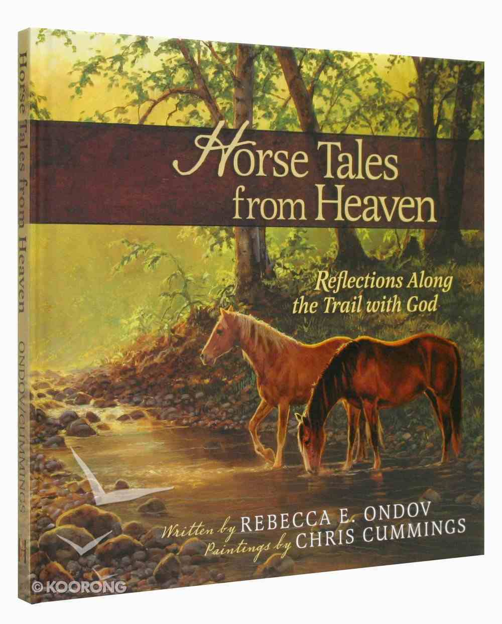 Horse Tales From Heaven (Gift Edition) Hardback