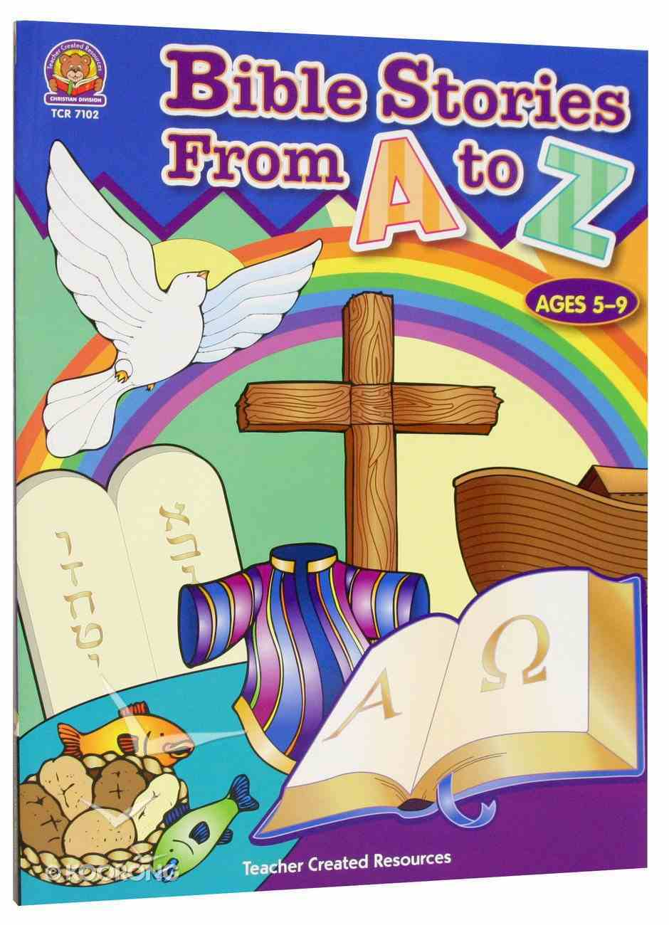 Bible Stories From a to Z (Teacher Created Resources Series) Paperback