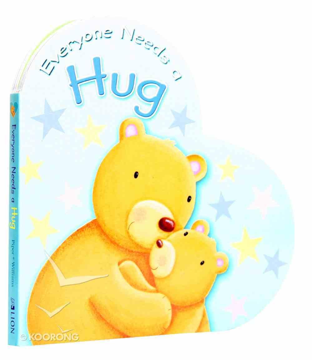 Everyone Needs a Hug Board Book