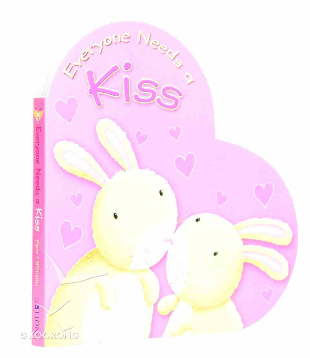 Everyone Needs a Kiss Board Book