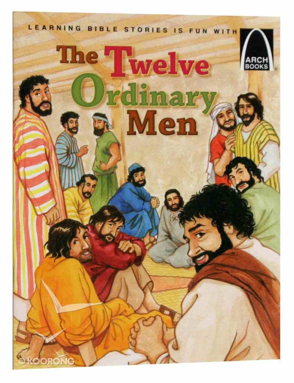 Twelve Ordinary Men (Arch Books Series) Paperback