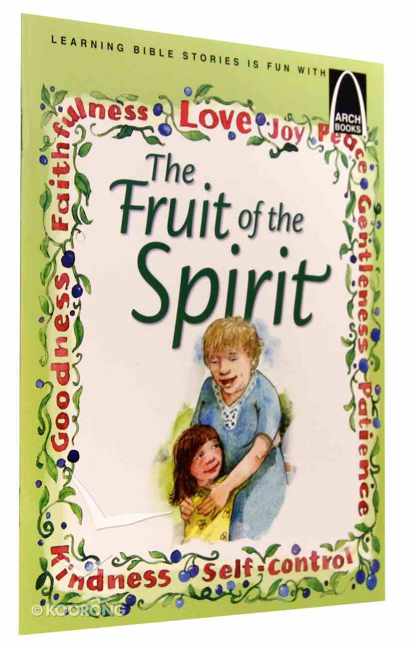 Fruit of the Spirit (Arch Books Series) Paperback