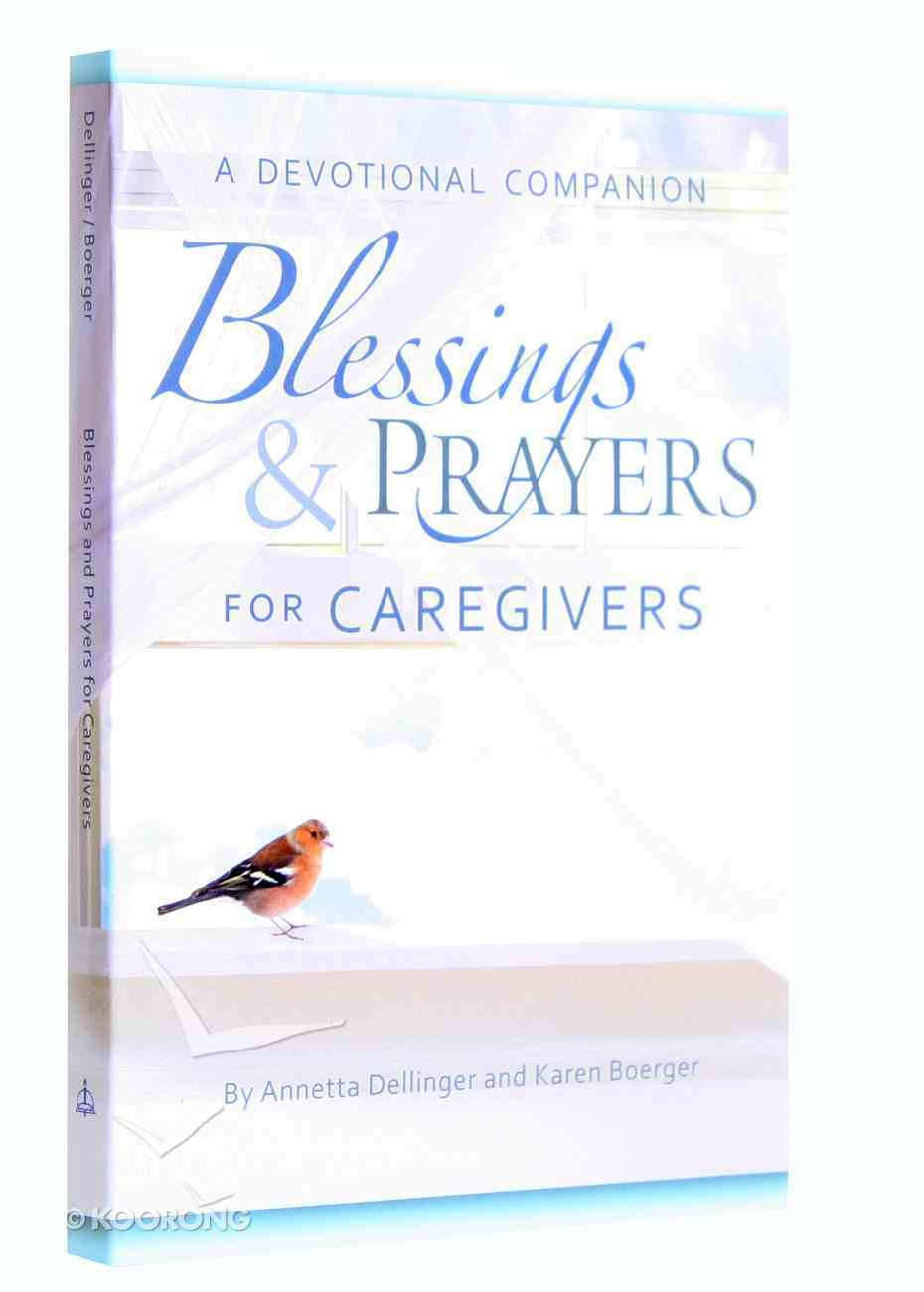 Blessings and Prayers For Caregivers Paperback