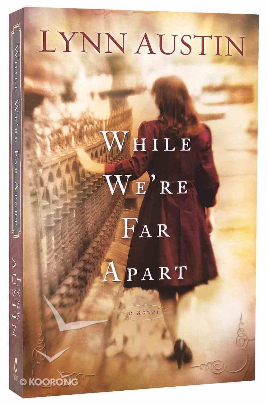 While We're Far Apart Paperback