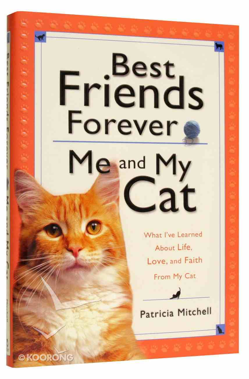 Best Friends Forever: Me and My Cat Hardback