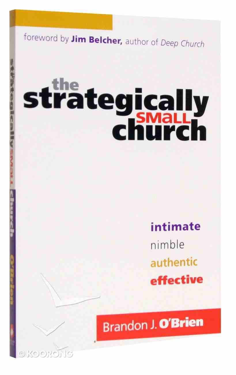 The Strategically Small Church Paperback