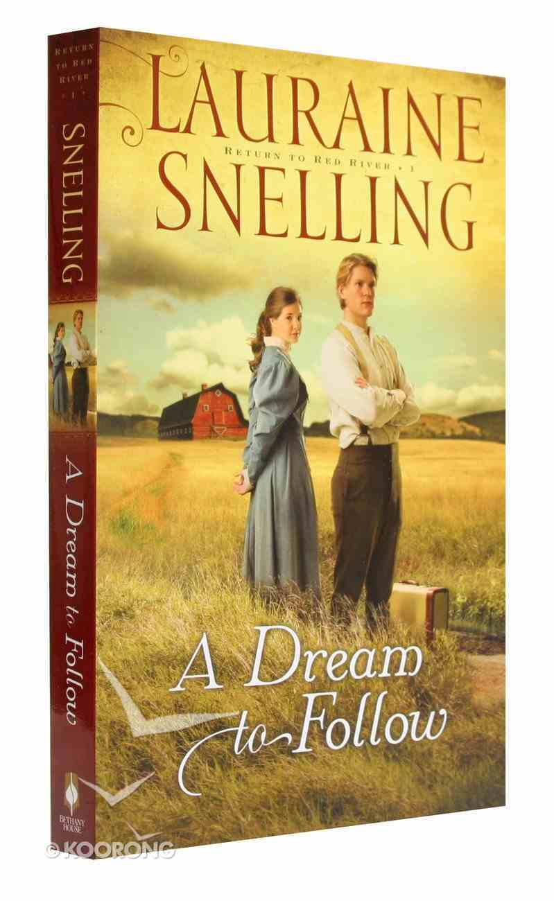 A Dream to Follow (#01 in Return To Red River Series) Paperback