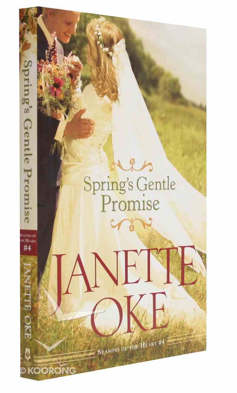 Spring's Gentle Promise (#04 in Seasons Of The Heart Series) Paperback