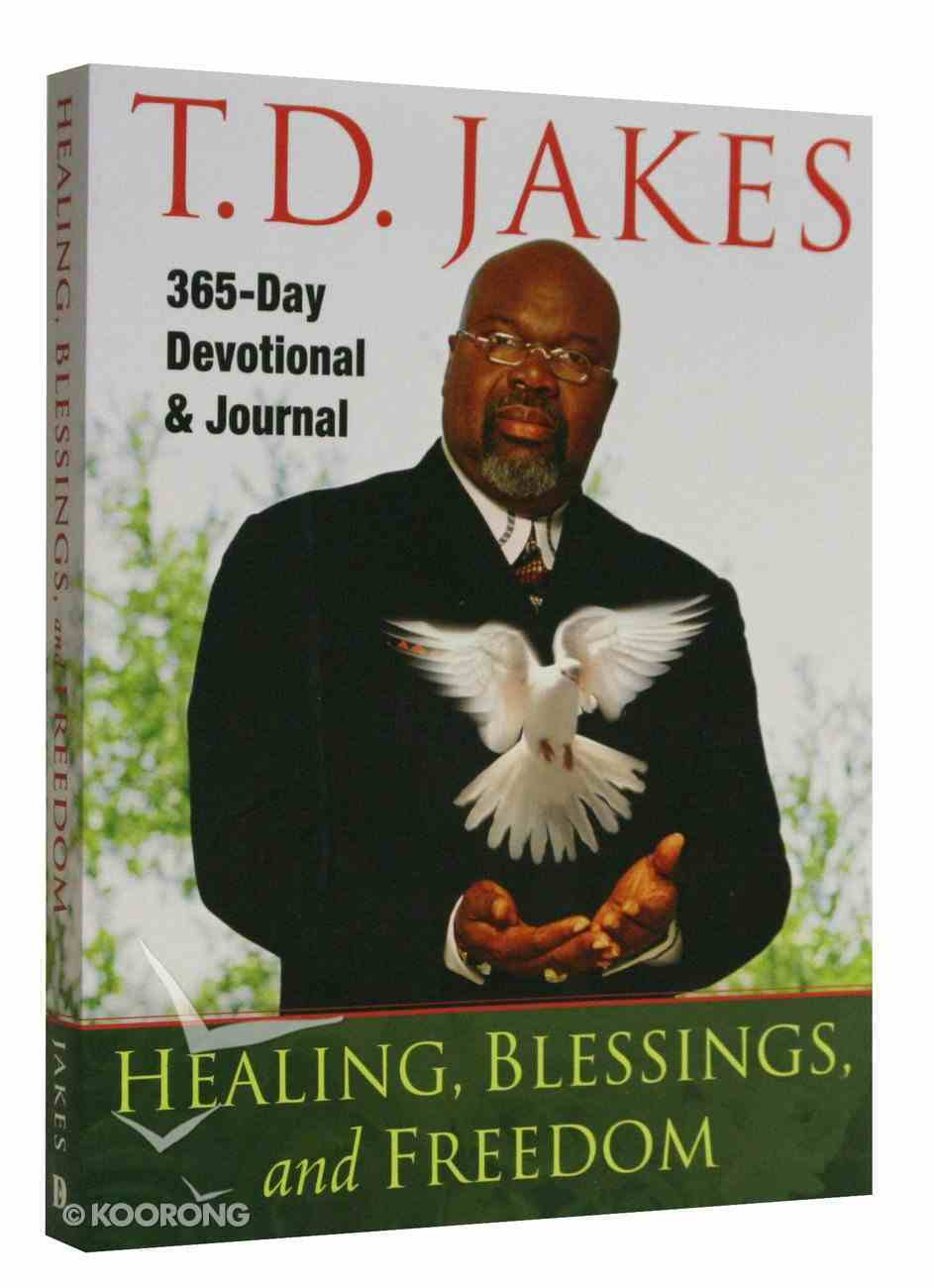 Healing, Blessings and Freedom: 365 Day Devotional and Journal Paperback