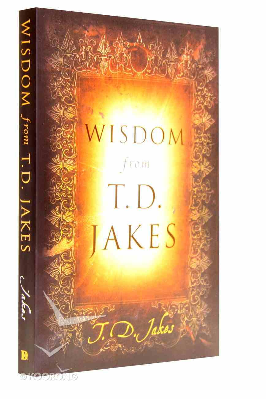 Wisdom From T.D Jakes Paperback