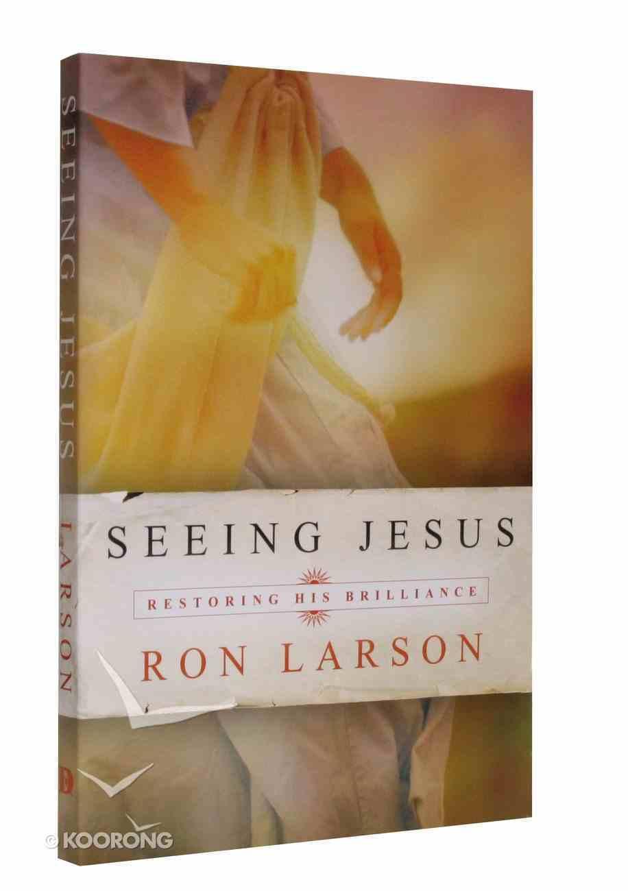 Seeing Jesus Paperback