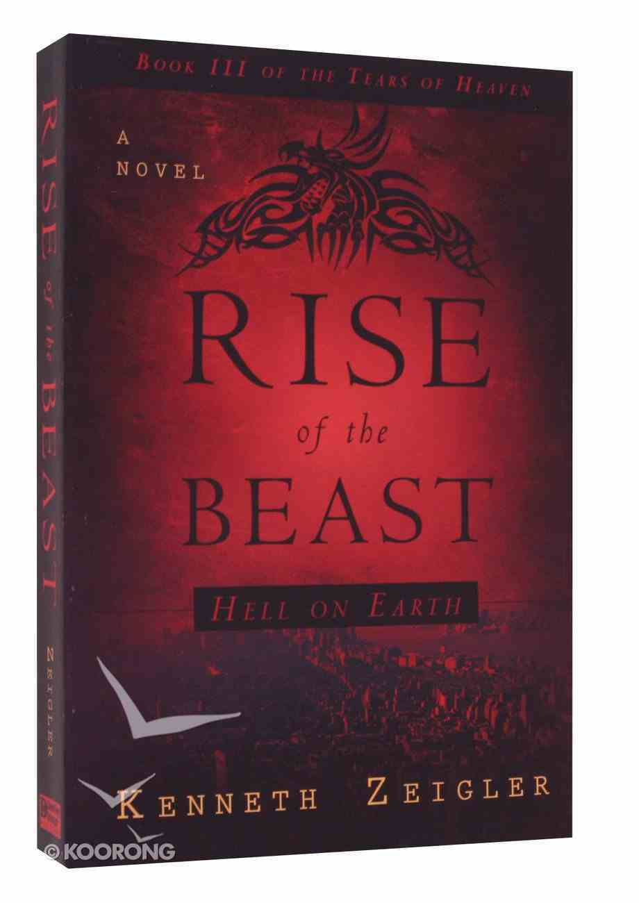 The Rise of the Beast (#03 in Tears Of Heaven Series) Paperback