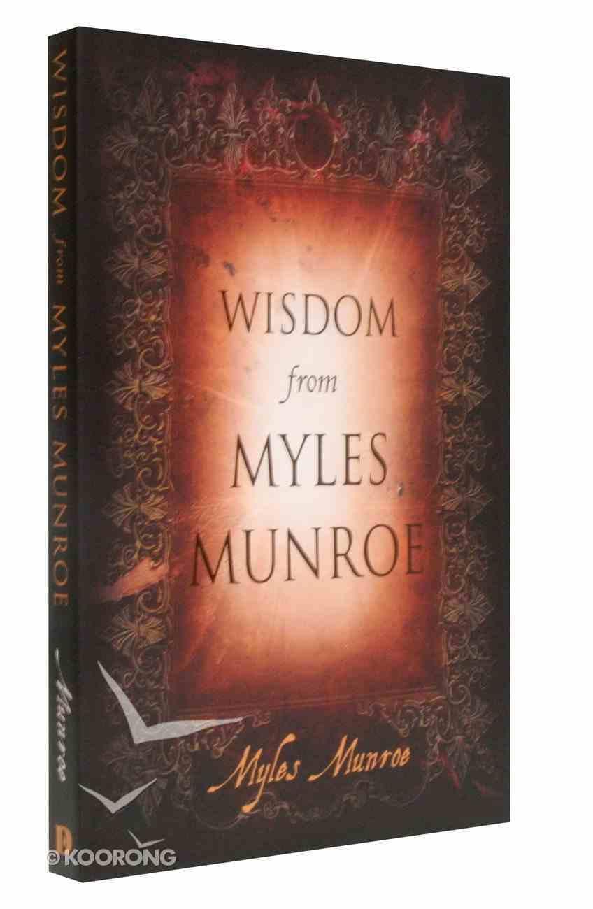 Wisdom From Myles Munroe Paperback
