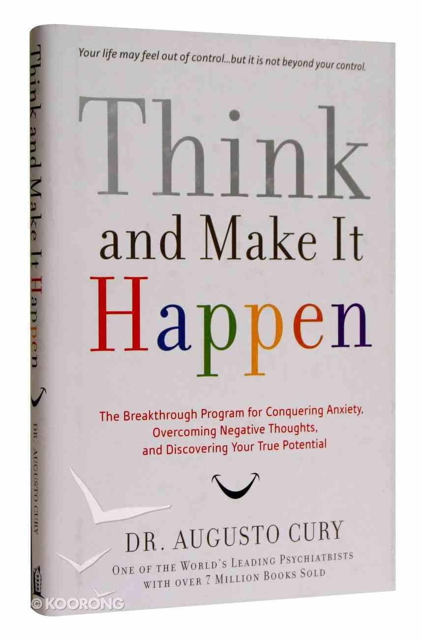 Think, and Make It Happen Hardback
