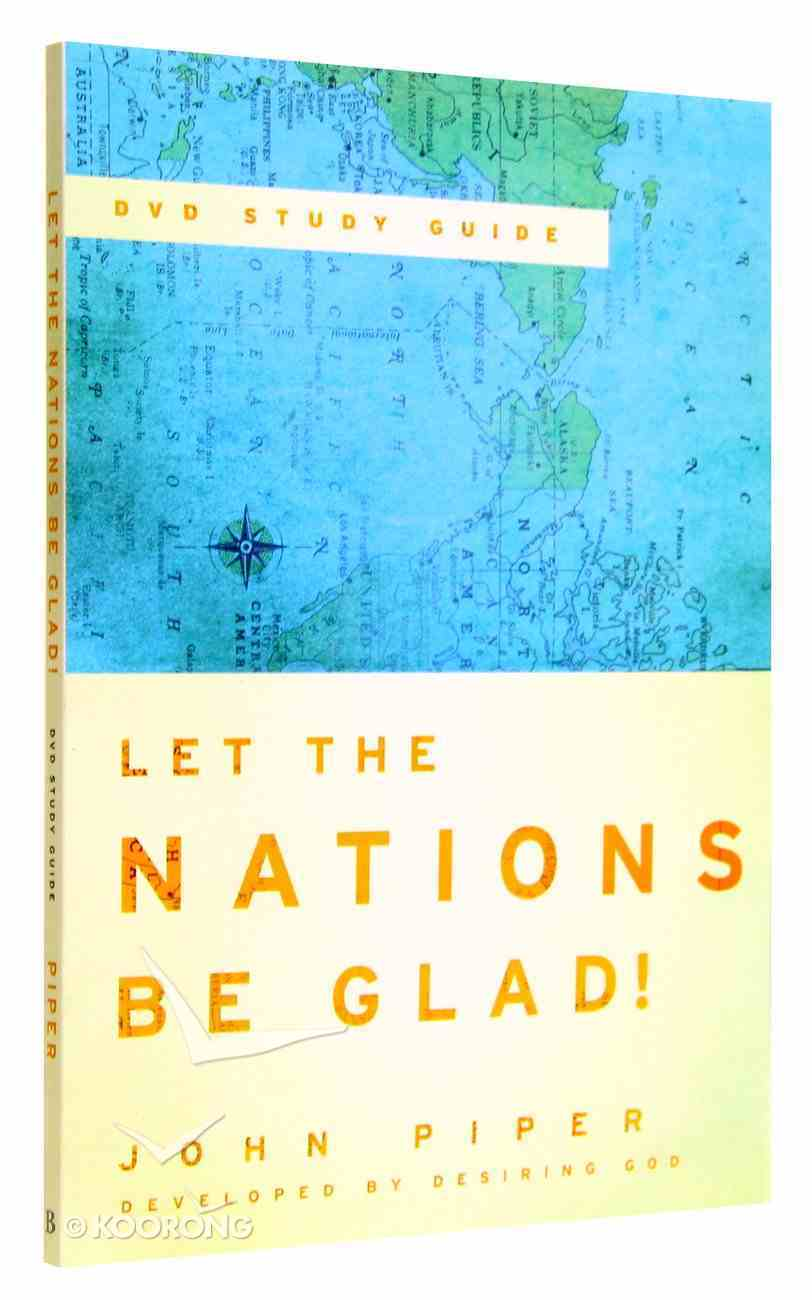Let the Nations Be Glad! (Study Guide) Paperback