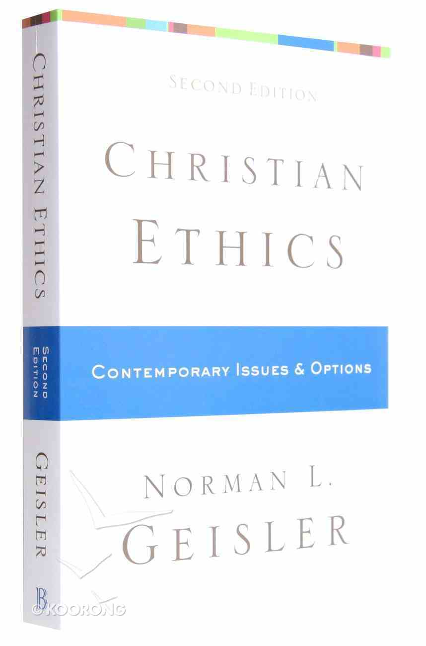 Christian Ethics: Contemporary Issues and Options (Second Edition) Paperback