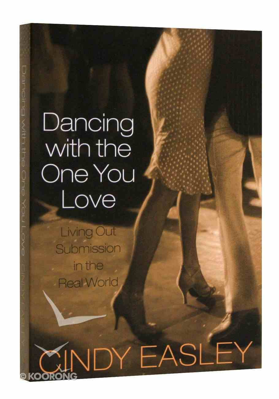 Dancing With the One You Love Paperback
